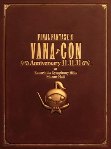 FINAL FANTASY XI ヴァナコン Anniversary 11.11.11/オーケストラコンサートDVD