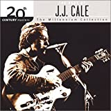 20th Century Masters: The Millennium Collection: The Best of J.J. Cale von J.J. Cale
