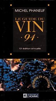 Mass Market Paperback Guide du Vin 1994 [French] Book