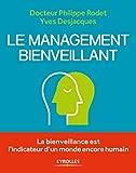 Le management bienveillant - La bienveillance est l'indicateur d'un monde encore humain