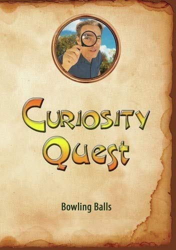 Curiosity Quest.Bowling Balls [DVD-Audio]