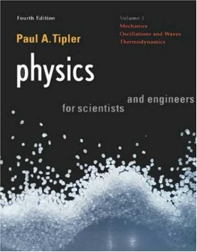 Physics for Scientists and Engineers, Vol. 1: Mechanics, Oscillations and Waves, Thermodynamics (Physics for Scientists