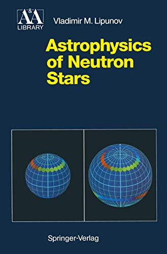 Astrophysics of Neutron Stars (Astronomy and Astrophysics Library)