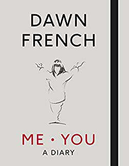 Dawn French - Me. You: A Diary