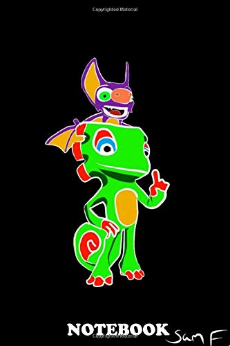 """Notebook: Yooka And Laylee From The Game Yooka Laylee , Journal for Writing, College Ruled Size 6"""" x 9"""", 110 Pages"""