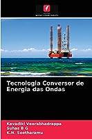 Tecnologia Conversor de Energia das Ondas
