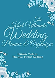 The Knot Ultimate Wedding Planner & Organizer: Checklists, Worksheets, Planning Book, Wedding Organizers and Ultimate Tool...
