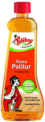 Poliboy - Fixneu Möbelpolitur Hell - für helle Oberflächen - beseitigt Kratzer und frischt auf! - 500ml - Made in Germany