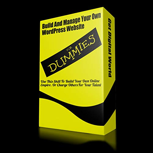 Build And Manage Your Own WordPress Site For Dummies