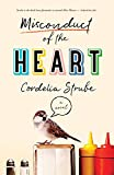Image of Misconduct of the Heart: A Novel