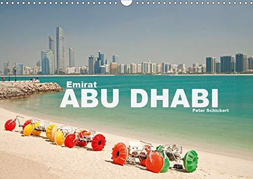Emirat Abu Dhabi (Wandkalender 2020 DIN A3 quer): Die faszinierende moderne arabische Metrople in einem Kalender vom Reisefotografen Peter Schickert. (Monatskalender, 14 Seiten ) (CALVENDO Orte)
