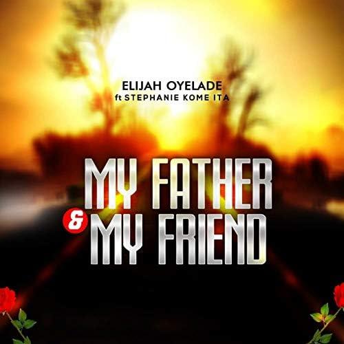 Elijah Oyelade feat. Stephanie Kome Ita