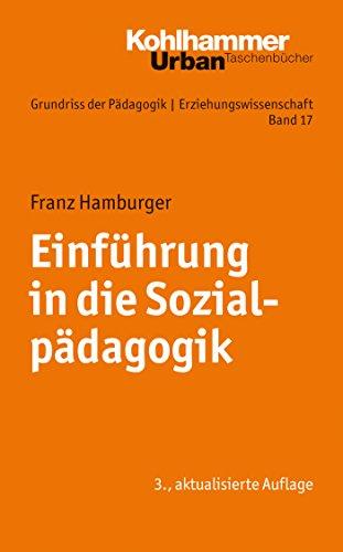 Einführung in die Sozialpädagogik (Urban-Taschenbücher 677)
