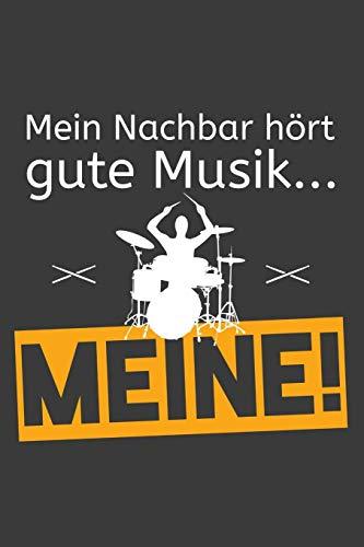 Mein Nachbar hört gute Musik… Meine!: Linierter DinA 5 Jahres-Kalender 2020 für Musikerinnen und Musiker Terminplaner Musik Kalender