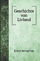 Geschichte von Livland (Travel Books)