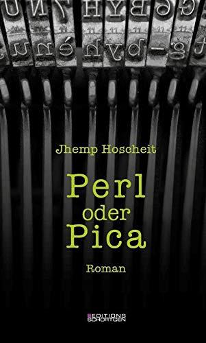 Hoscheit, J: Perl oder Pica