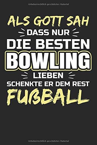 Bowling – als Gott sah: nummeriertes A5 Notizbuch Journal Dotted mit Index – 120 Seiten