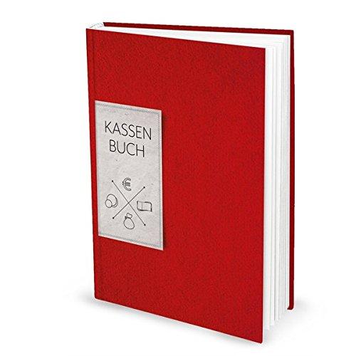 Kassenbuch ROT (Hardcover A4, Blankoseiten): Zur einfachen Übersicht der Finanzen und Geld-Einnahmen u. Ausgaben