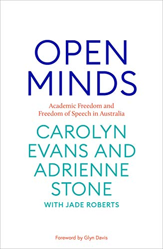 Open Minds: Academic freedom and freedom of speech of Australia (English Edition)