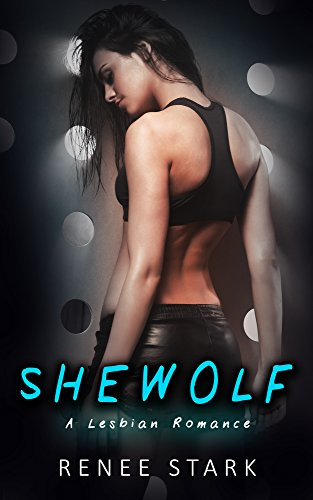 Shewolf (Shewolf: A Lesbian Romance Book 1)