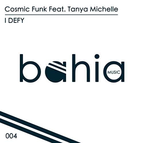 Cosmic Funk & Tanya Michelle