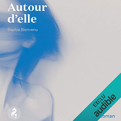 Autour d'elle [Around Her] cover art