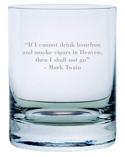 Mark Twain If I Cannot Drink Bourbon Quote Etched Crystal Rocks Whisky Glass