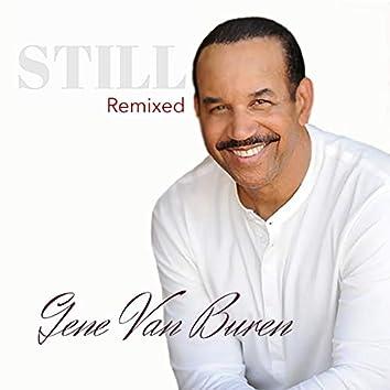 Still (Remixed)