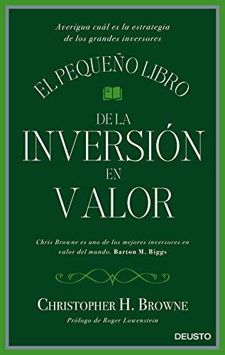 El pequeño libro de la inversión en valor: Averigua cuál es la estrategia de los grandes inversores (Sin colección)