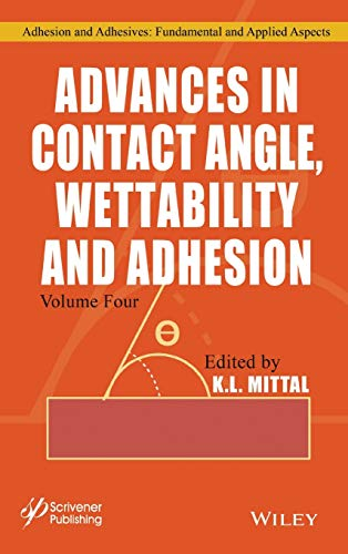 Contact Angle, Wettability Vol (Adhesion and Adhesives: Fundamental and Applied Aspects)