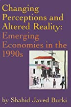 Changing Perceptions and Altered Reality: Emerging Economies in the 1990s