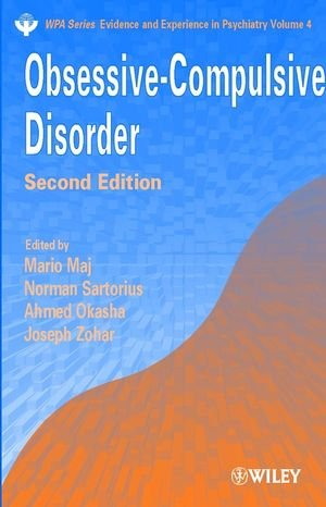 Obsessive-Compulsive Disorder 2e (Wpa Series : Evidence and Experience in Psychiatry, Volume 4, Band 4)