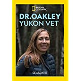 Dr Oakley, Yukon Vet: Season 8 [DVD]