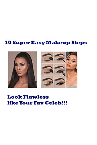 10 super easy makeup steps: how to apply makeup step by step for beginners, how to do simple makeup at home step by step