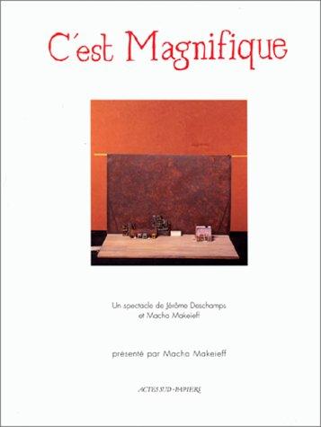 C'est magnifique : [Nîmes, Théâtre de Nîmes, 16 mai 1994]