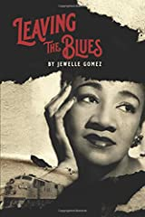 Leaving the Blues: a memory play Paperback