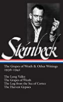 John Steinbeck: The Grapes of Wrath & Other Writings 1936-1941 (LOA #86): The Grapes of Wrath / The Harvest Gypsies / The Long Valley / The Log from the Sea of Cortez (Library of America John Steinbeck Edition)