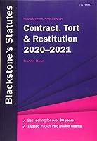 Blackstone's Statutes on Contract, Tort & Restitution 2020-2021 (Blackstone's Statute Series)
