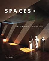 Spaces III: Restaurants, Offices and Commercial Spaces 9685336059 Book Cover