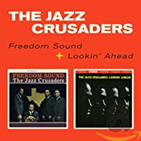 Freedom Sound / Lookin Ahead (+ 1 Bonus Track)