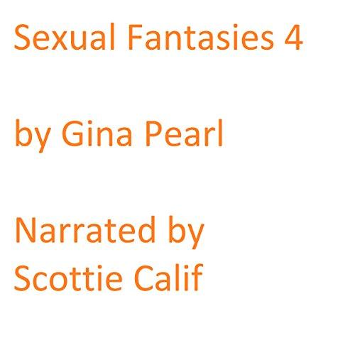 Sexual Fantasies: Volume 4 audiobook cover art
