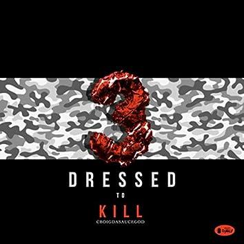 Dressed To Kill 3