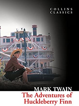 The Adventures of Huckleberry Finn (Collins Classics) [Lingua inglese]