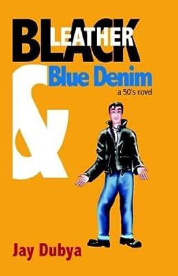 Black Leather and Blue Denim