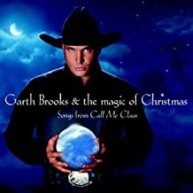 garth brooks songs from call me claus