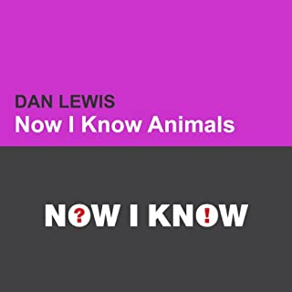Now I Know: Animals audiobook cover art
