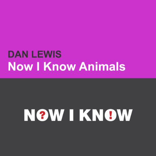 Now I Know: Animals cover art