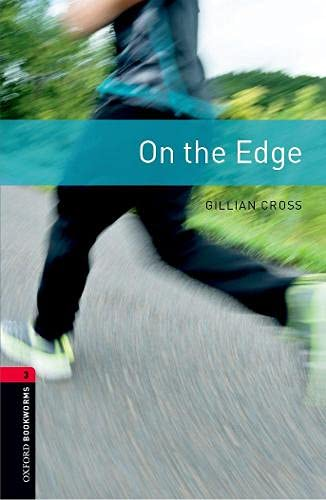On the Edge. Level 3 (Oxford Bookworms)