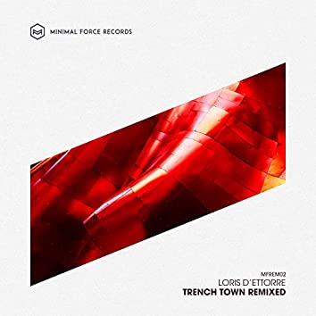 Trench Town (Remixed)