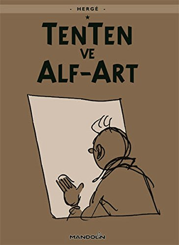 TENTEN VE ALF-ART TENTENİN MACERALARI